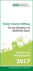 Tassilo Tröscher Stiftung Aufruf zum Wettbewerb 2017